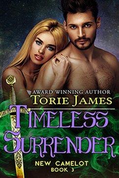 Timeless Surrender (New Camelot, #3) (eBook, ePUB)