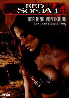 RED SONJA, BAND 1: Der Ring von Ikribu (eBook, ePUB) - Smith, David C.; Tierney, Richard L.