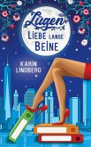 Lügen, Liebe, lange Beine (eBook, ePUB)