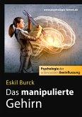 Das manipulierte Gehirn (eBook, ePUB)