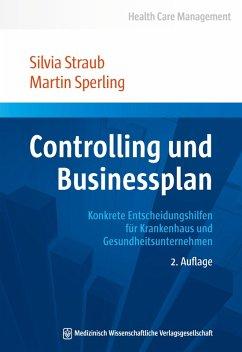 Controlling und Businessplan (eBook, PDF) - Straub, Silvia; Sperling, Martin