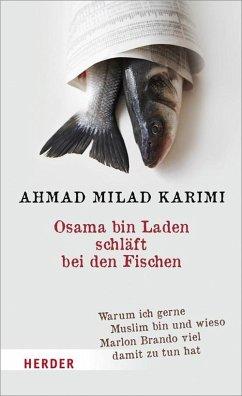 Osama bin Laden schläft bei den Fischen (Mängelexemplar) - Karimi, Ahmad M.