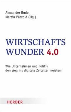 Wirtschaftswunder 4.0 (Mängelexemplar)