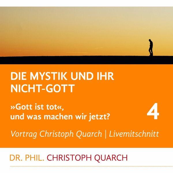 Die Mystik und ihr Nicht-Gott (MP3-Download) - Quarch, Christoph