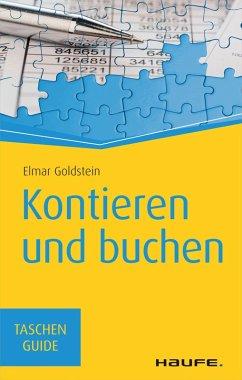 Kontieren und buchen (eBook, PDF) - Goldstein, Elmar