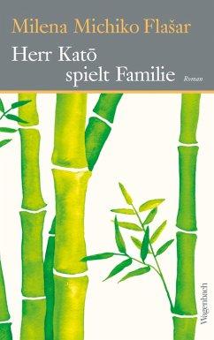 Herr Katō spielt Familie (eBook, ePUB) - Flašar, Milena M.