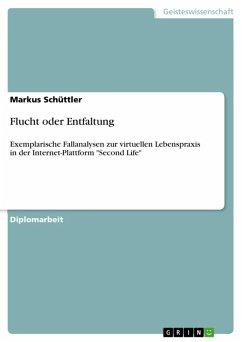 Flucht oder Entfaltung (eBook, ePUB) - Schüttler, Markus