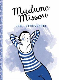 Madame Missou lebt stressfrei (eBook, ePUB)