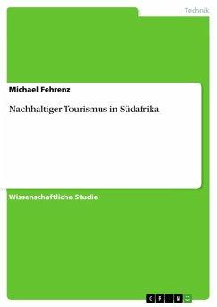 Nachhaltiger Tourismus in Südafrika (eBook, ePUB)