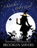 A Witch's Rocky Road (The Craftsfield Witches, #1) (eBook, ePUB)