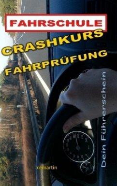 Crashkurs Fahrprüfung