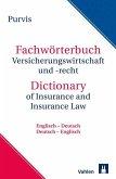 Fachwörterbuch Versicherungswirtschaft und Recht