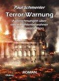 Terror-Warnung - oder - Aufzeichnungen über einen Höhlenbewohner des Atomzeitalters
