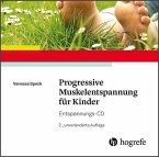 Progressive Muskelentspannung für Kinder, 1 Audio-CD