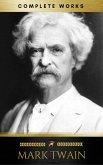 Mark Twain: Complete Works (eBook, ePUB)