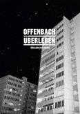 Offenbach Überleben