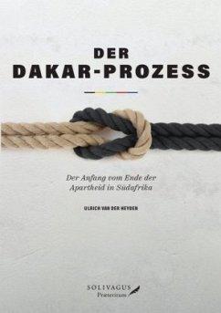 Der Dakar-Prozess - Heyden, Ulrich van der