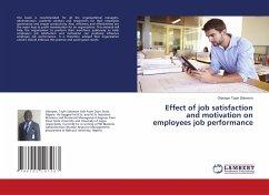 Effect of job satisfaction and motivation on em...