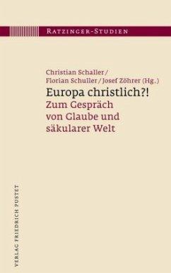 Europa christlich?!
