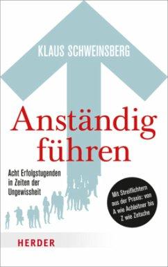 Anständig führen (Mängelexemplar) - Schweinsberg, Klaus