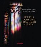 Heiliges Licht und himmlische Klänge (Mängelexemplar)