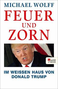 Feuer und Zorn (eBook, ePUB) - Wolff, Michael