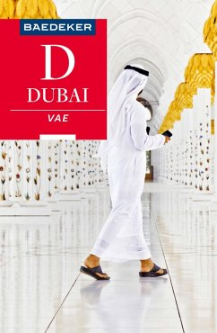 Baedeker Reiseführer Dubai, Vereinigte Arabische Emirate (eBook, ePUB) - Wöbcke, Manfred; Müller-Wöbcke, Birgit; Kohl, Margit