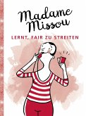 Madame Missou lernt, fair zu streiten (eBook, ePUB)