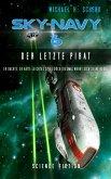 Sky-Navy 06 - Der letzte Pirat (eBook, ePUB)