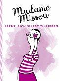 Madame Missou lernt, sich selbst zu lieben (eBook, ePUB)