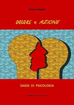 Dolore e Azione (eBook, ePUB)