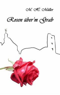 Rosen über'm Grab