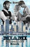 Miami Millionaires Club - Noah / Millionaires Club Bd.8