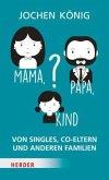 Mama, Papa, Kind? (Mängelexemplar)