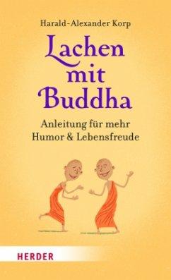 Lachen mit Buddha (Mängelexemplar) - Korp, Harald-Alexander