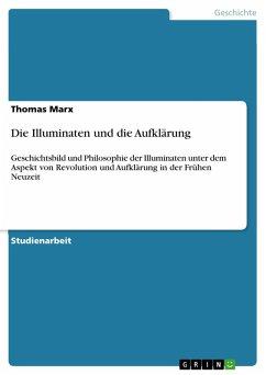 Die Illuminaten und die Aufklärung (eBook, PDF)