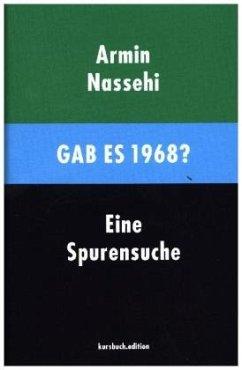Gab es 1968? - Nassehi, Armin