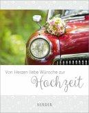 Von Herzen liebe Wünsche zur Hochzeit (Mängelexemplar)