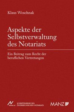 Aspekte der Selbstverwaltung des Notariats