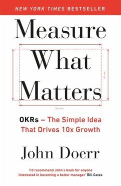 Measure What Matters (eBook, ePUB) - Doerr, John