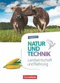 Natur und Technik 5.-10. Schuljahr - Naturwissenschaften - Landwirtschaft und Nahrung