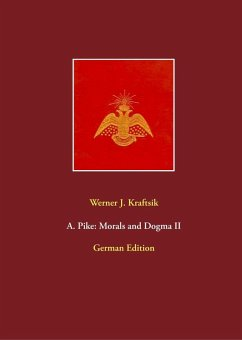 A. Pike: Morals and Dogma II (eBook, ePUB)