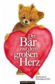 Der Bär mit dem großen Herz (eBook, PDF)