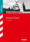 Klassenarbeiten Gymnasium - Deutsch 5. Klasse