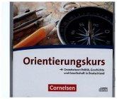 Orientierungskurs - Aktuelle Ausgabe - A2/B1, Audio-CDs zum Kursheft im wav-Format