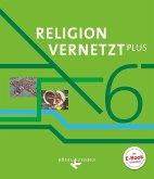 Religion vernetzt Plus 6. Schuljahr - Schülerbuch