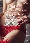 Raluka - Nutten küssen doch auf den Mund - Eine Liebesgeschichte aus dem Frankfurter Bahnhofsviertel ROMAN