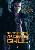 Die Tore von Morts Ghul (eBook, ePUB)