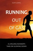 Running Out of Gas (eBook, PDF)