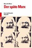 Der späte Marx